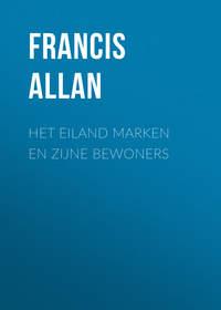 Обложка «Het Eiland Marken en Zijne Bewoners»