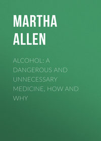 Обложка «Alcohol: A Dangerous and Unnecessary Medicine, How and Why»