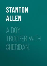 Обложка «A Boy Trooper With Sheridan»