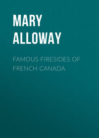 Обложка «Famous Firesides of French Canada»