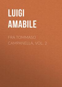 Обложка «Fra Tommaso Campanella, Vol. 2»