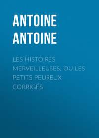 Обложка «Les Histoires merveilleuses, ou les Petits Peureux corrigés»