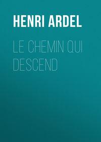 Обложка «Le chemin qui descend»