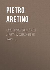 Обложка «L'oeuvre du divin Arétin, deuxième partie»