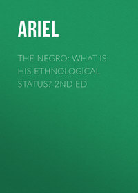 Обложка «The Negro: What is His Ethnological Status? 2nd Ed.»