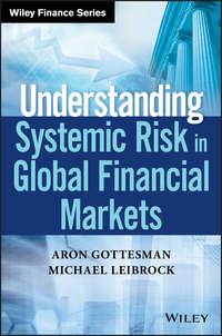 Обложка «Understanding Systemic Risk in Global Financial Markets»