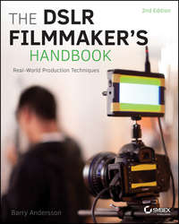 Обложка «The DSLR Filmmaker's Handbook»