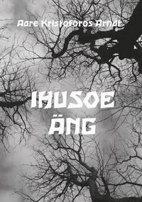 Обложка «Ihusoe äng»