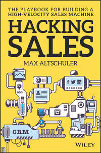Обложка «Hacking Sales. The Playbook for Building a High-Velocity Sales Machine»