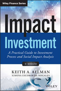 Обложка «Impact Investment. A Practical Guide to Investment Process and Social Impact Analysis»