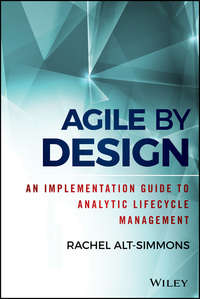 Обложка «Agile by Design. An Implementation Guide to Analytic Lifecycle Management»