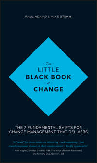 Обложка «The Little Black Book of Change. The 7 fundamental shifts for change management that delivers»
