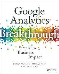 Обложка «Google Analytics Breakthrough. From Zero to Business Impact»