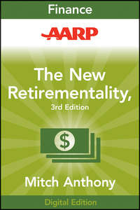 Обложка «AARP The New Retirementality. Planning Your Life and Living Your Dreams...at Any Age You Want»