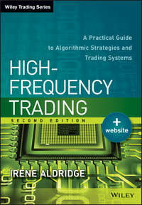 Обложка «High-Frequency Trading. A Practical Guide to Algorithmic Strategies and Trading Systems»