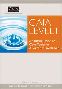 Обложка «CAIA Level I. An Introduction to Core Topics in Alternative Investments»