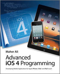 Обложка «Advanced iOS 4 Programming. Developing Mobile Applications for Apple iPhone, iPad, and iPod touch»