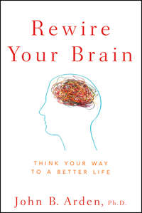 Обложка «Rewire Your Brain. Think Your Way to a Better Life»