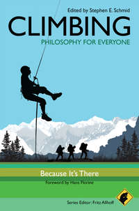 Обложка «Climbing - Philosophy for Everyone. Because It's There»