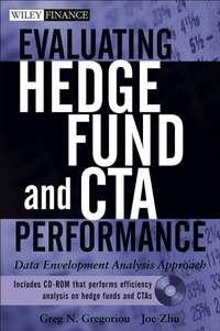 Обложка «Evaluating Hedge Fund and CTA Performance. Data Envelopment Analysis Approach»