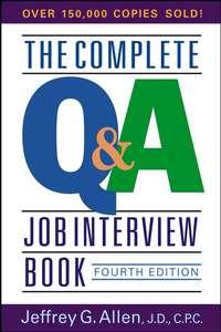 Обложка «The Complete Q&A Job Interview Book»