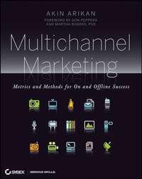 Обложка «Multichannel Marketing. Metrics and Methods for On and Offline Success»