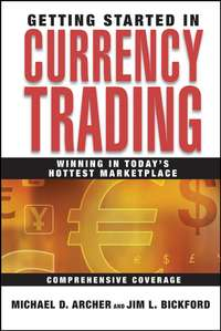 Обложка «Getting Started in Currency Trading. Winning in Today's Hottest Marketplace»