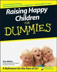 Обложка «Raising Happy Children For Dummies»