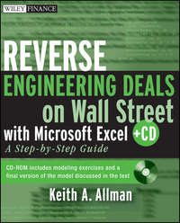 Обложка «Reverse Engineering Deals on Wall Street with Microsoft Excel + Website. A Step-by-Step Guide»