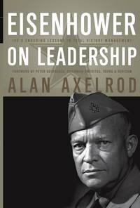 Обложка «Eisenhower on Leadership. Ike's Enduring Lessons in Total Victory Management»