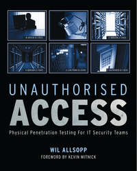 Обложка «Unauthorised Access. Physical Penetration Testing For IT Security Teams»