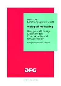 Обложка «Biological Monitoring. Heutige und Kunftige Moglichkeiten in der Arbeits- und Umweltmedizin»
