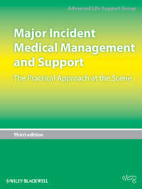 Обложка «Major Incident Medical Management and Support. The Practical Approach at the Scene»