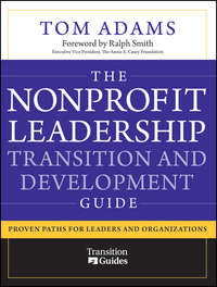 Обложка «The Nonprofit Leadership Transition and Development Guide. Proven Paths for Leaders and Organizations»