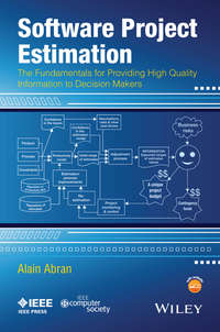 Обложка «Software Project Estimation. The Fundamentals for Providing High Quality Information to Decision Makers»