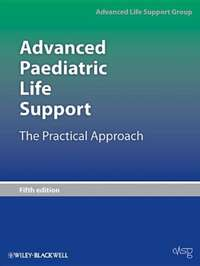 Обложка «Advanced Paediatric Life Support. The Practical Approach»