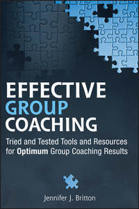 Обложка «Effective Group Coaching. Tried and Tested Tools and Resources for Optimum Coaching Results»