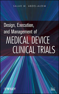 Обложка «Design, Execution, and Management of Medical Device Clinical Trials»