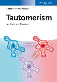 Обложка «Tautomerism. Methods and Theories»