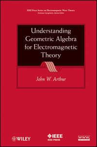 Обложка «Understanding Geometric Algebra for Electromagnetic Theory»