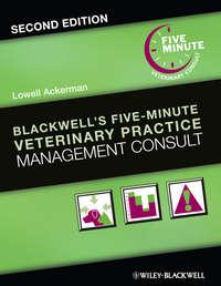 Обложка «Blackwell's Five-Minute Veterinary Practice Management Consult»