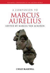 Обложка «A Companion to Marcus Aurelius»