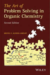 Обложка «The Art of Problem Solving in Organic Chemistry»