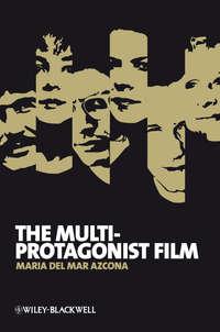Обложка «The Multi-Protagonist Film»
