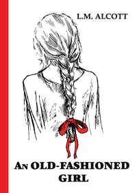 Обложка «An Old-Fashioned Girl»