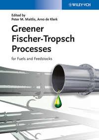 Обложка «Greener Fischer-Tropsch Processes for Fuels and Feedstocks»