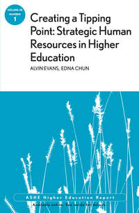 Обложка «Creating a Tipping Point: Strategic Human Resources in Higher Education. ASHE Higher Education Report, Volume 38, Number 1»