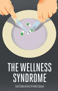 Обложка «The Wellness Syndrome»