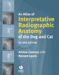 Обложка «An Atlas of Interpretative Radiographic Anatomy of the Dog and Cat»