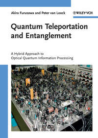 Обложка «Quantum Teleportation and Entanglement. A Hybrid Approach to Optical Quantum Information Processing»